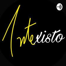 Artexisto podcast