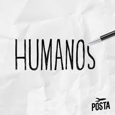 Humanos podcast