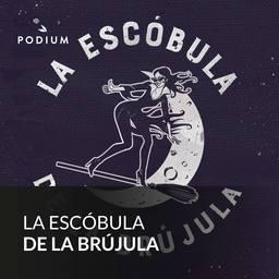 La Escóbula de la Brújula podcast