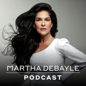 Martha Debayle podcast