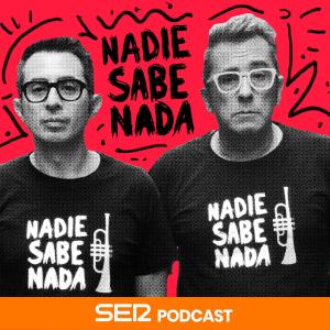 Nadie sabe nada podcast