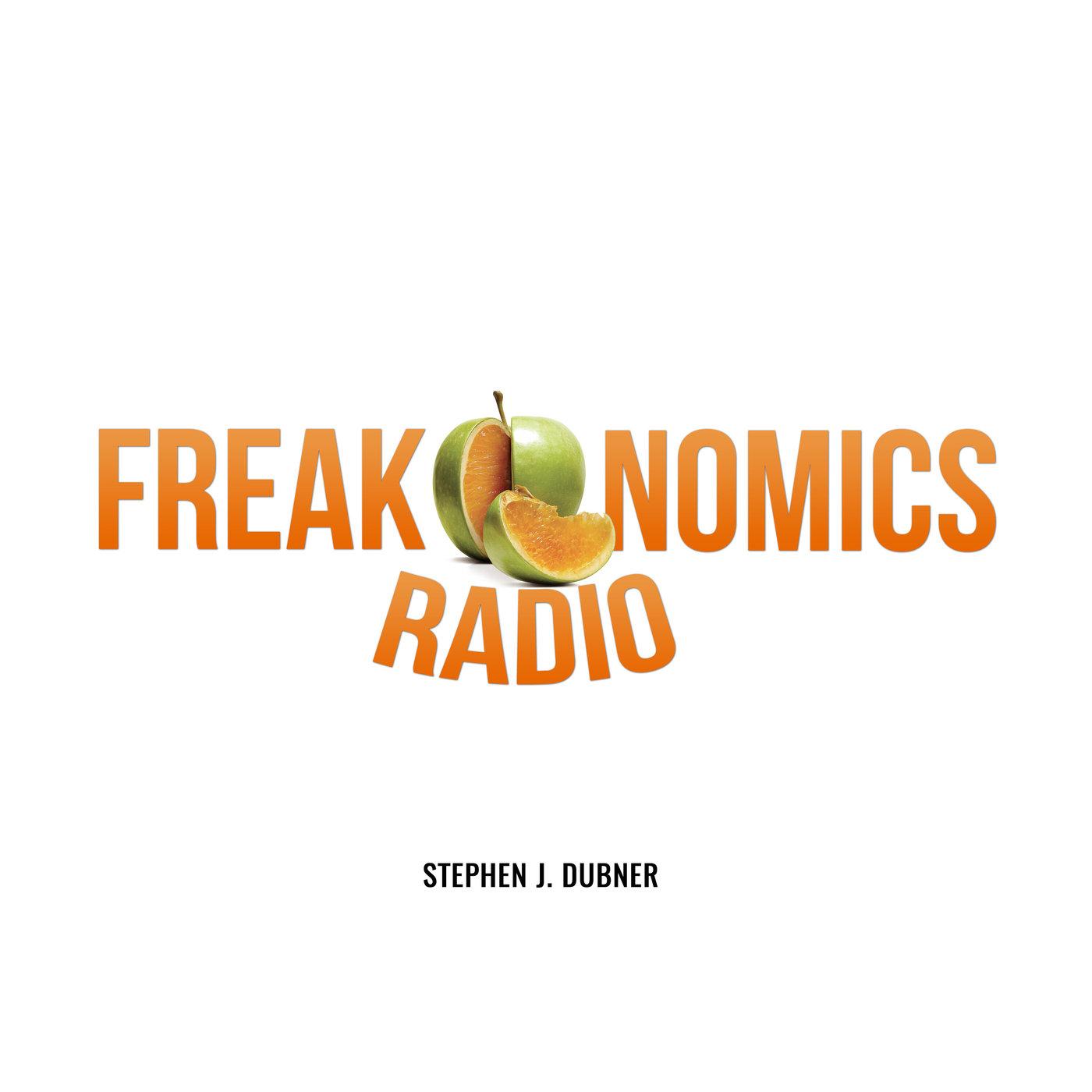 Freakonomics radio podcast