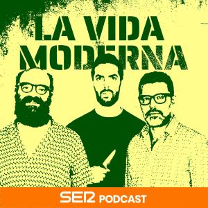 La Vida Moderna podcast