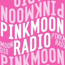 PinkMoonRadio podcast