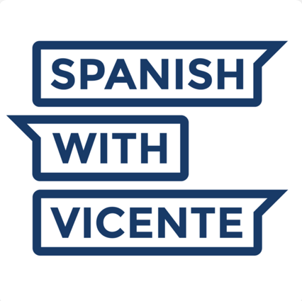 Spanish with Vicente podcast