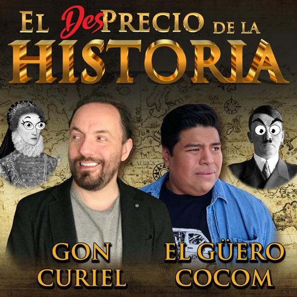 El Desprecio de la Historia podcast