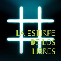 La Estirpe De Los Libres podcast