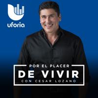 Por el Placer de Vivir con el Dr. Cesar Lozano podcast