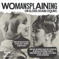 Womansplaining podcast