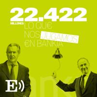 22424. Lo que nos jugamos en Bankia podcast