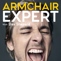 Armchair Expert with Dax Shepard podcast