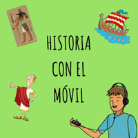 Historia con el móvil podcast