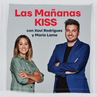 Las Mañanas KISS podcast