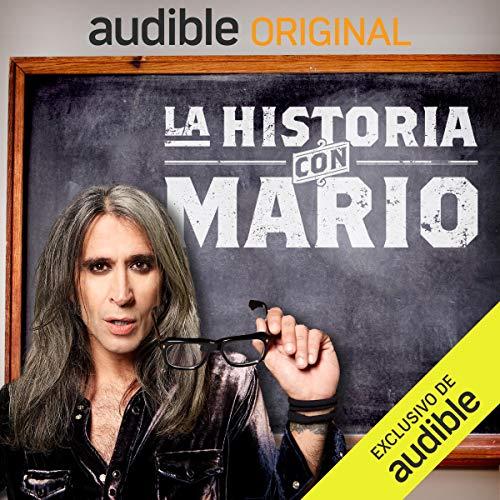 La Historia con Mario podcast