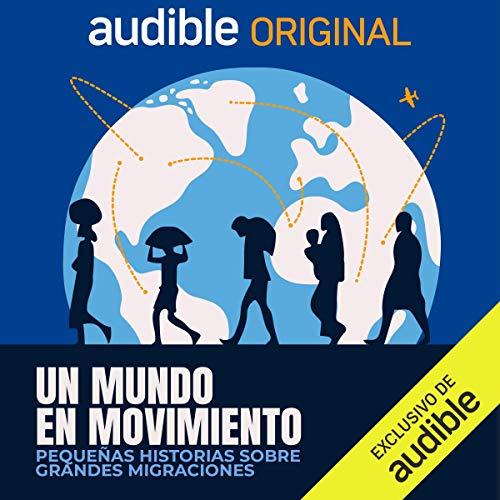 Un Mundo en Movimiento podcast