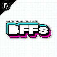BFFs featuring Josh Richards and Dave Portnoy podcast