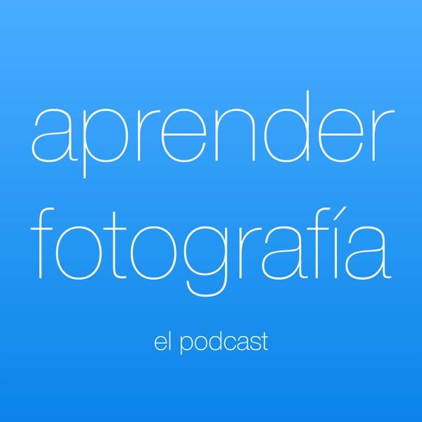 Aprender fotografía   El podcast