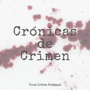 Crónicas de Crimen podcast