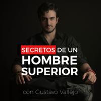 Secretos De Un Hombre Superior podcast