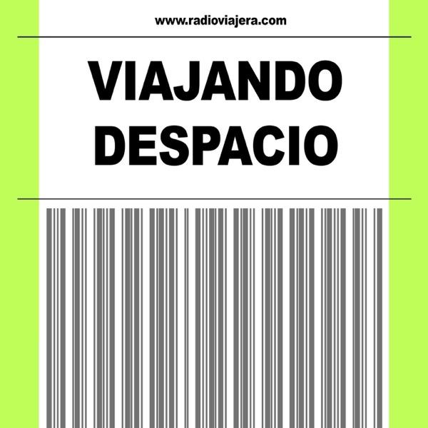VIAJANDO DESPACIO podcast