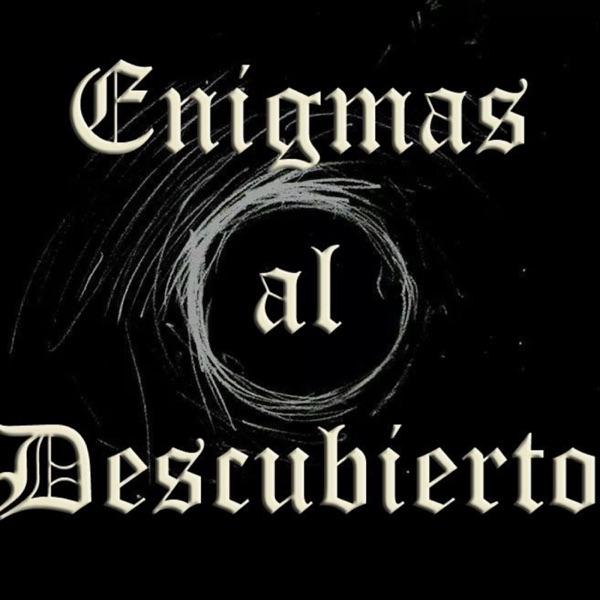 Enigmas al Descubierto podcast