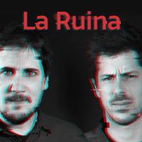 La Ruina podcast