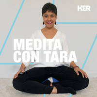 Medita con Tara podcast