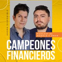 Campeones Financieros podcast