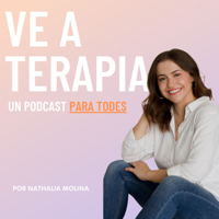 VE A TERAPIA podcast