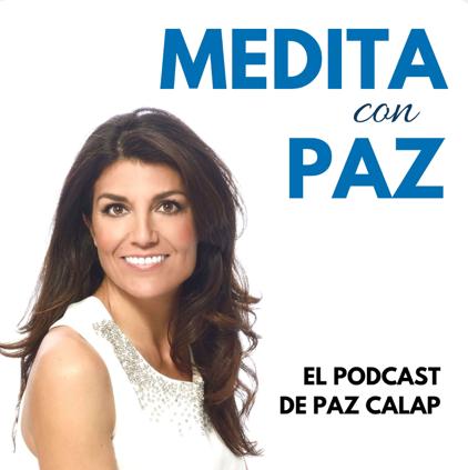 Medita con Paz podcast