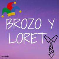 Brozo y Loret podcast