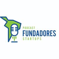 Fundadores:  Startups | Emprendimiento | Tecnología | Venture Capital | Innovación podcast