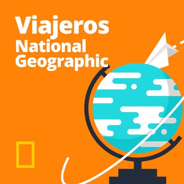 Viajeros National Geographic podcast