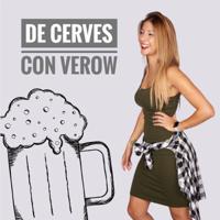 De Cerves con Verow podcast