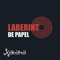 Laberinto de papel (by Xataka) podcast