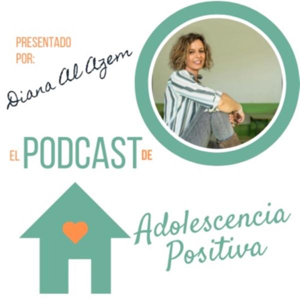 Adolescencia positiva podcast