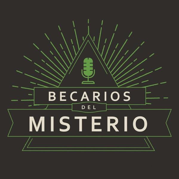 Becarios del misterio podcast