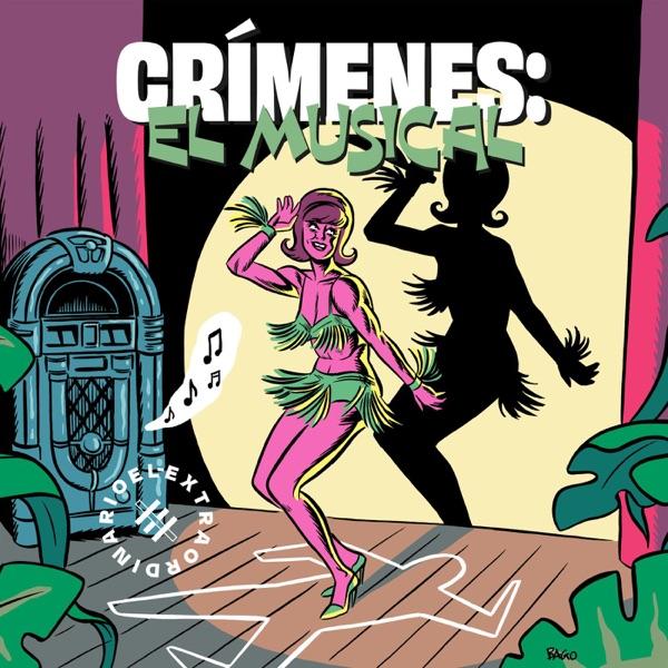 Crímenes. El musical podcast