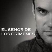 El señor de los crímenes podcast