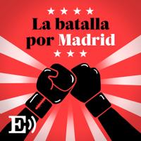 La batalla por Madrid podcast