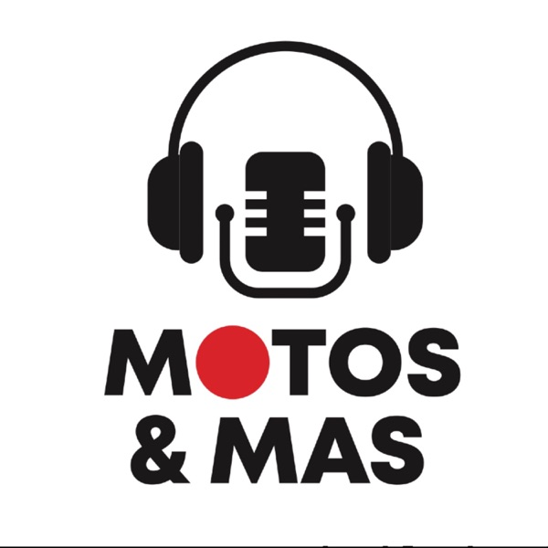 MOTOS Y MAS | LUIS & RUBEN podcast