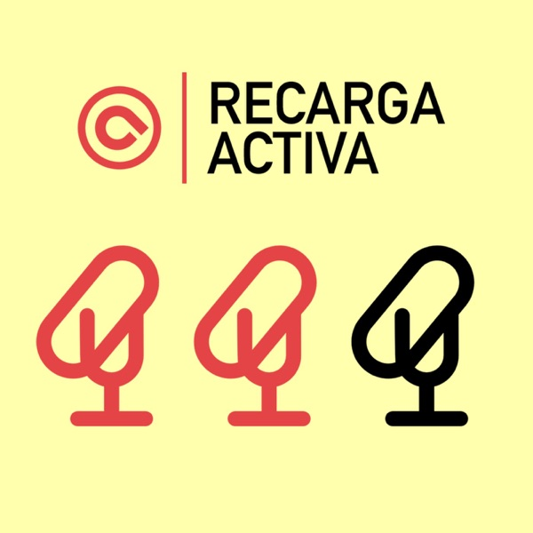 Recarga Activa podcast
