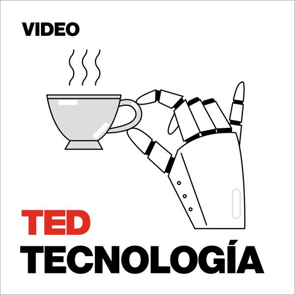 TEDTalks Tecnología podcast