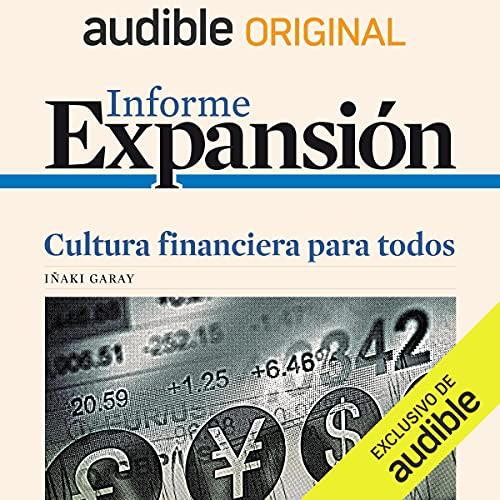 Informe Expansión podcast