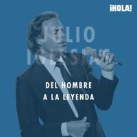 Julio Iglesias, del hombre a la leyenda podcast